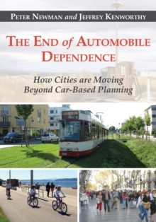 The End of Automobile Dependence, EPUB eBook