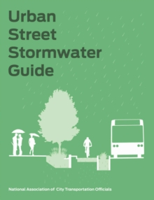 Urban Street Stormwater Guide, Hardback Book