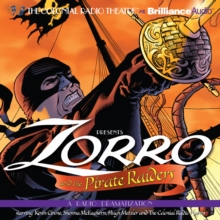 Zorro and the Pirate Raiders : A Radio Dramatization, eAudiobook MP3 eaudioBook