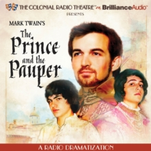 Mark Twain's The Prince and the Pauper : A Radio Dramatization, eAudiobook MP3 eaudioBook