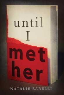 Until I Met Her, Paperback Book