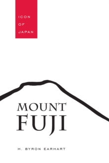 Mount Fuji : Icon of Japan, EPUB eBook