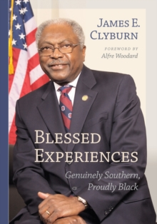 Blessed Experiences : Genuinely Southern, Proudly Black, EPUB eBook