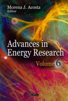 Advances in Energy Research : Volume 6, Hardback Book