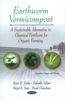 Earthworm Vermicompost : A Sustainable Alternative to Chemical Fertilizers for Organic Farming, Paperback / softback Book