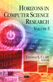 Horizons in Computer Science Research : Volume 3, Hardback Book