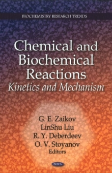 Chemical & Biochemical Reactions : Kinetics & Mechanism, Hardback Book