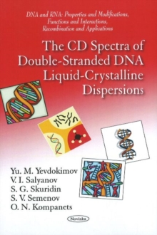 CD Spectra of Double-Stranded DNA Liquid-Crystalline Dispersions, Paperback / softback Book