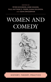 Women and Comedy : History, Theory, Practice, EPUB eBook