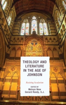 Theology and Literature in the Age of Johnson : Resisting Secularism, Paperback Book