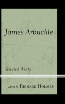 James Arbuckle : Selected Works, Hardback Book