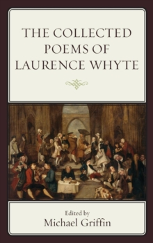 The Collected Poems of Laurence Whyte, Hardback Book