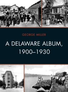 A Delaware Album, 1900-1930, EPUB eBook