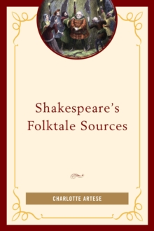 Shakespeare's Folktale Sources, Hardback Book