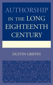 Authorship in the Long Eighteenth Century, Paperback Book