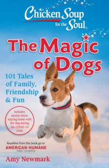 Chicken Soup for the Soul: The Magic of Dogs, EPUB eBook