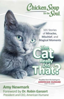 Chicken Soup for the Soul : The Cat Really Did That?, Paperback Book
