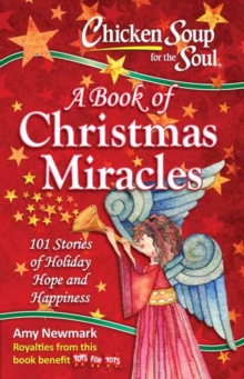 Chicken Soup for the Soul : A Book of Christmas Miracles, Paperback Book