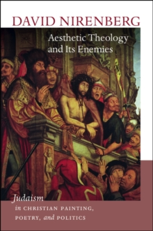 Aesthetic Theology and Its Enemies, Hardback Book
