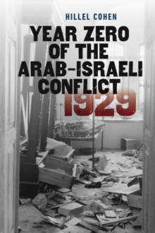 Year Zero of the Arab-Israeli Conflict 1929, Paperback Book