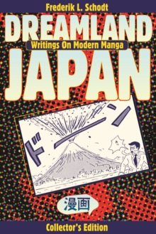 Dreamland Japan : Writings on Modern Manga, EPUB eBook