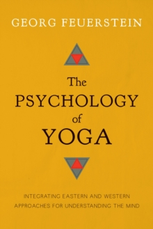 The Psychology Of Yoga, Paperback Book