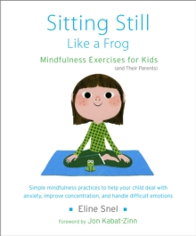 Sitting Still Like A Frog, Paperback Book