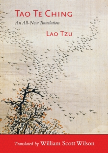 Tao Te Ching : The Essential Translation of the Ancient Chinese Book of the Tao, Paperback / softback Book