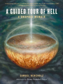 A Guided Tour Of Hell : A Graphic Memoir, Hardback Book