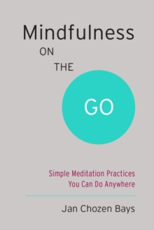 Mindfulness On The Go (Shambhala Pocket Classic), Paperback / softback Book