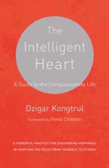 The Intelligent Heart, Paperback Book