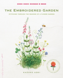 The Embroidered Garden, Paperback / softback Book