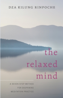 The Relaxed Mind, Paperback Book