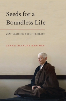 Seeds For A Boundless Life, Paperback Book