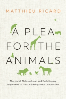 A Plea For The Animals, A, Hardback Book