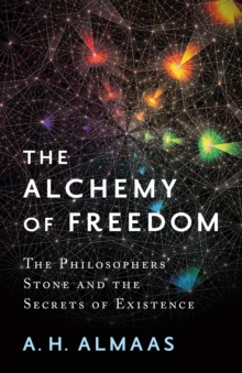 The Alchemy Of Freedom, Paperback / softback Book
