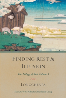 Finding Rest in Illusion : The Trilogy of Rest, Volume 3, Hardback Book