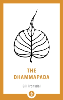 The Dhammapada : A New Translation of the Buddhist Classic, Paperback Book