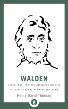 Walden : Selections from the American Classic, Paperback / softback Book