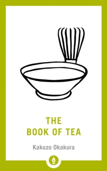 The Book of Tea, Paperback / softback Book