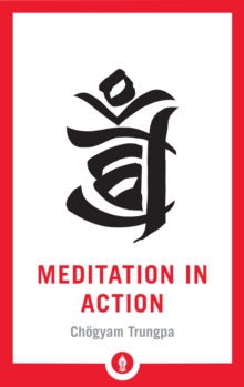 Meditation in Action, Paperback / softback Book