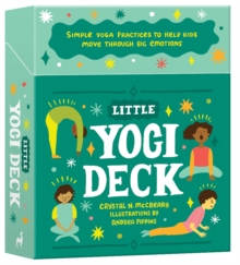 little yogi deck  simple yoga practices to help kids move