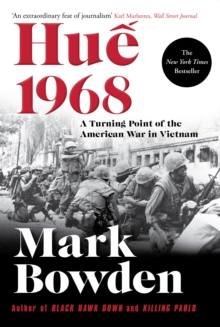 Hue 1968 : A Turning Point of the American War in Vietnam, Paperback / softback Book