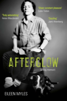 Afterglow : A Dog Memoir, Paperback / softback Book