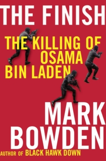 The Finish : The killing of Osama bin Laden, Paperback / softback Book