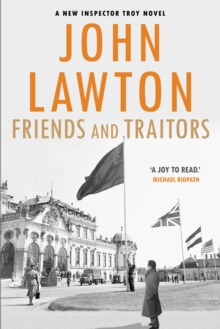 Friends and Traitors, Hardback Book