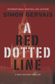 A Red Dotted Line : A Mike Walton Thriller, Hardback Book