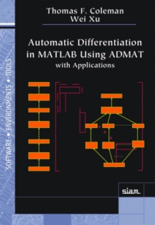 Automatic Differentiation in Matlab Using Admat with Applications, Paperback Book