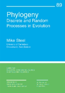 Phylogeny : Discrete and Random Processes in Evolution, Paperback Book