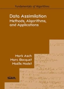 Data Assimilation : Methods, Algorithms, and Applications, Paperback Book